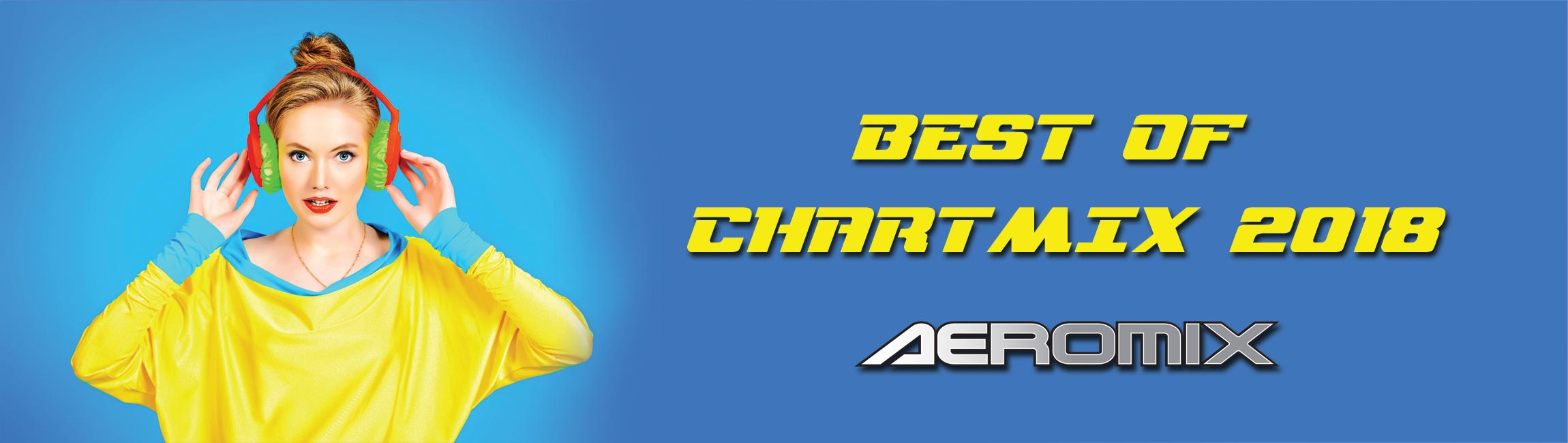 Aeromix Best Of Chartmix 2018 available now!