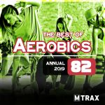 Aerobics 82 Best of – Annual 2019 (3 CDs)