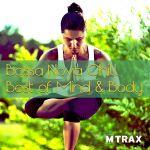 Bossa Nova Chill - Best of Mind & Body