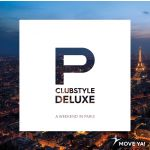 Clubstyle Deluxe - A Weekend in Paris MP3
