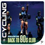 Cycling - Follow Me Back To 90s Club