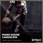 Piano House Cardio Mix MP3