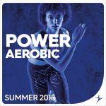 POWER AEROBIC Summer 2018 - MP3