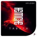 TABATA #One - Xplode