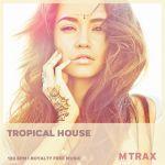 Tropical House MP3