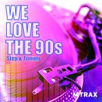 We Love The 90s – Step & Toning