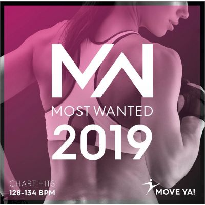 2019 Most Wanted Chart Hits 128 - 134 BPM