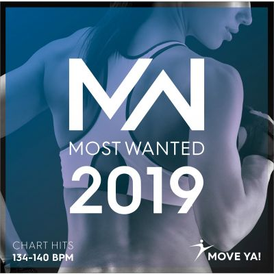 2019 Most Wanted Chart Hits 134 - 140 BPM