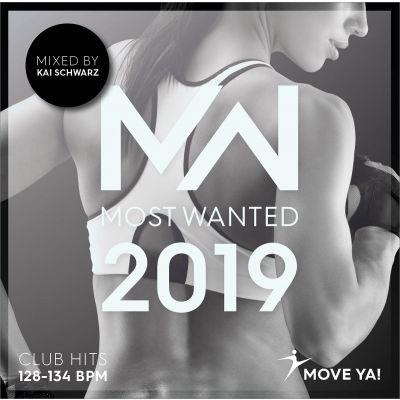 2019 Most Wanted Club Hits 128 - 134 BPM