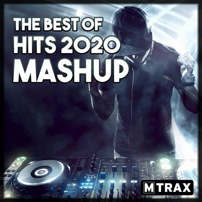 Best of Hits 2020 Mashup MP3