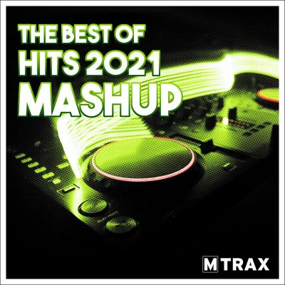 Best of Hits 2021 Mashup MP3