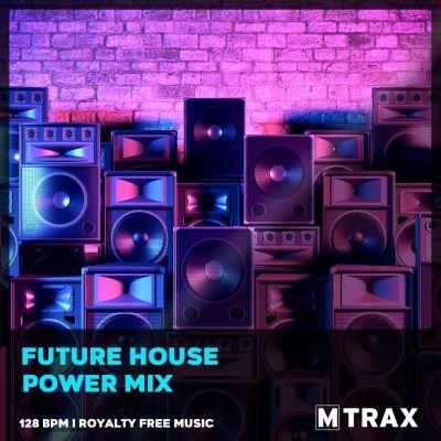 Future House Power Mix MP3