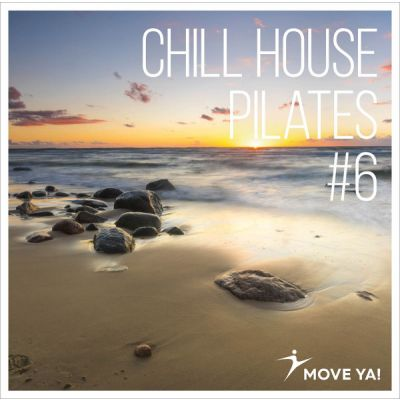 CHILL HOUSE PILATES #6 - MP3