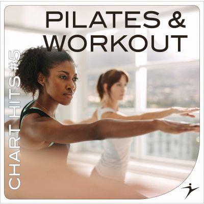 Pilates & Workout - Chart Hits #5