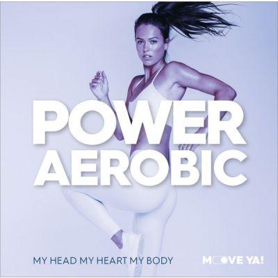 POWER AEROBIC My Head My Heart My Body - MP3