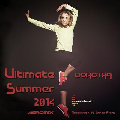 Ultimate Summer 2014 - DOROTKA DL
